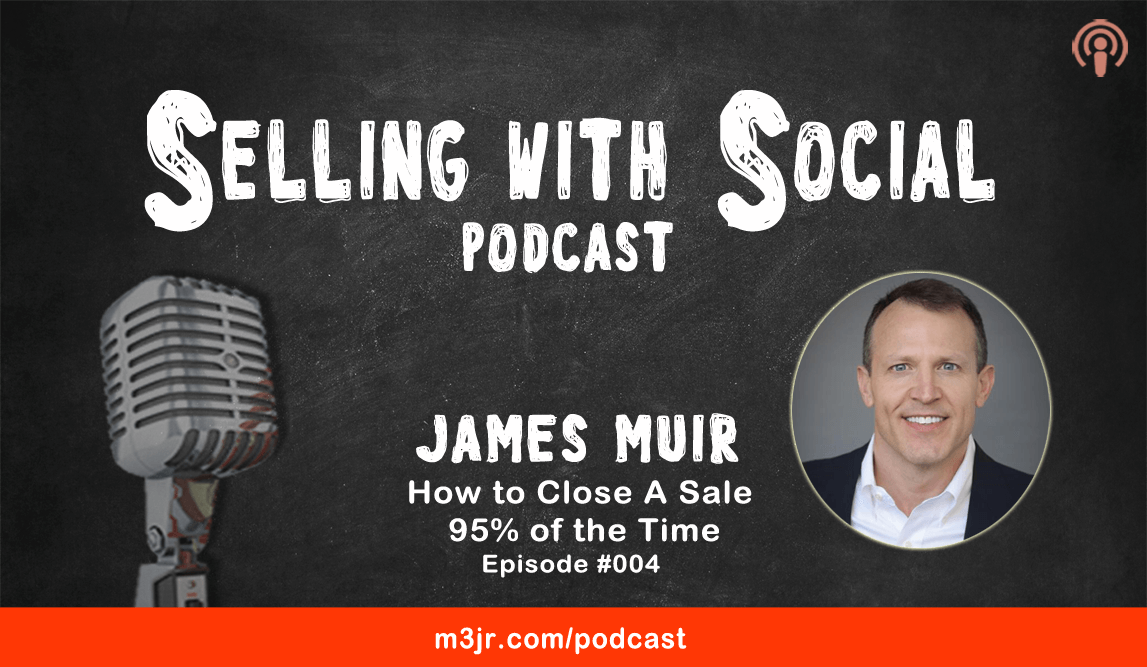 James Muir speaking on Selling with Social Pdocast