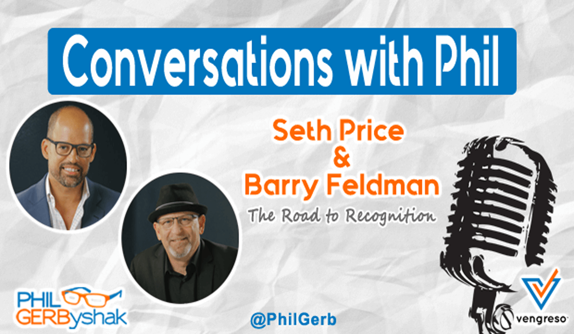 Seth Price and Barry Feldman - The Road to Recognition