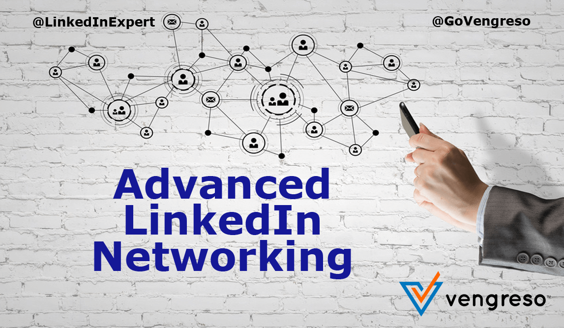 Advanced LinkedIn Networking by Viveka von Rosen
