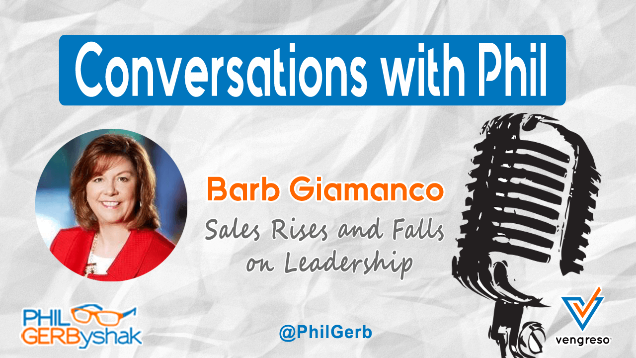 Sales Rises and Falls on Leadership - Barb Giamanco