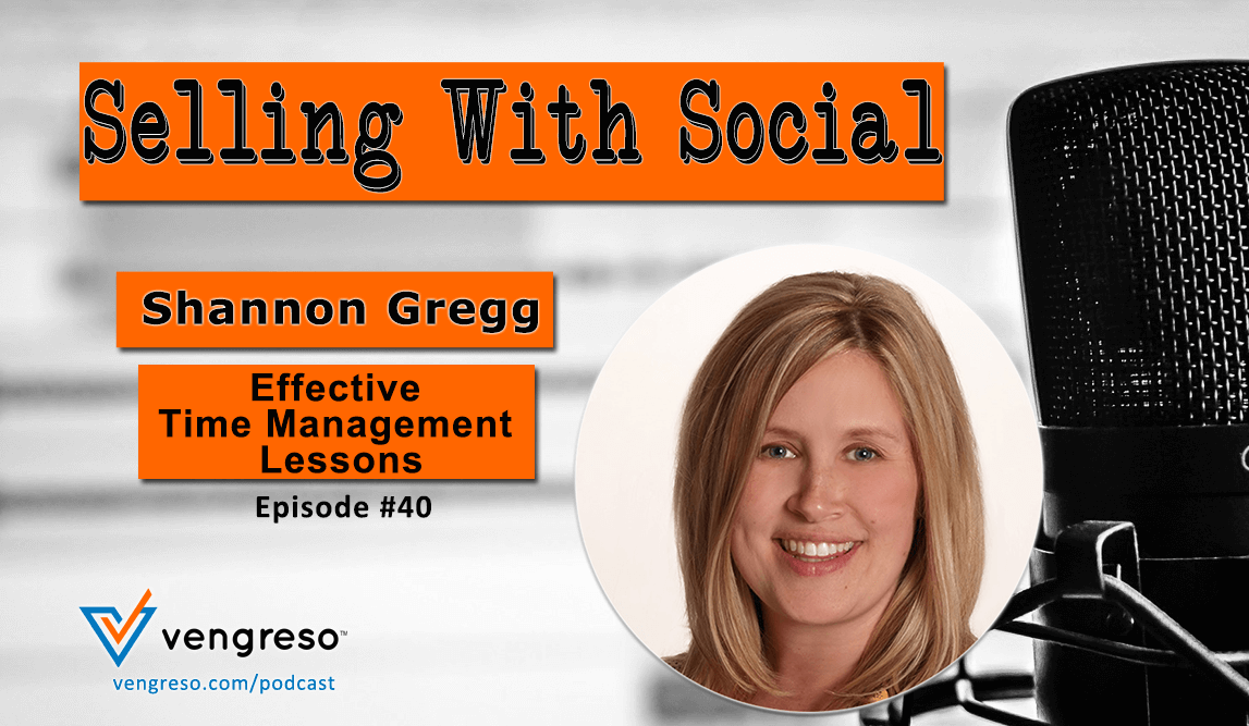 Effective Time Management Lessons, Shannon Gregg