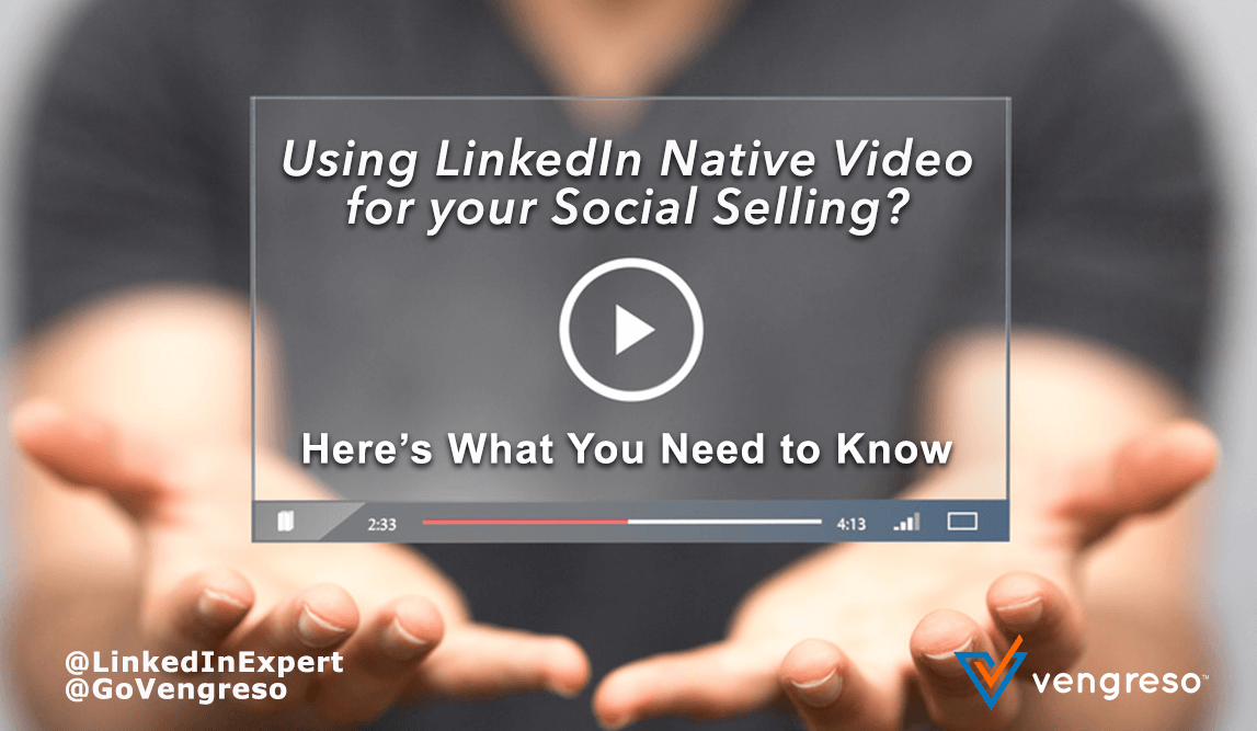 LinkedIn_Video_Best_Practices_Social_Selling_Success_Viveka_von_Rosen
