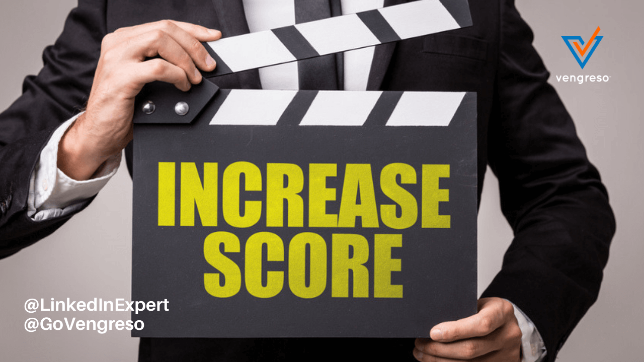 Increase Your LinkedIn SSI Score, Increase Your Sales