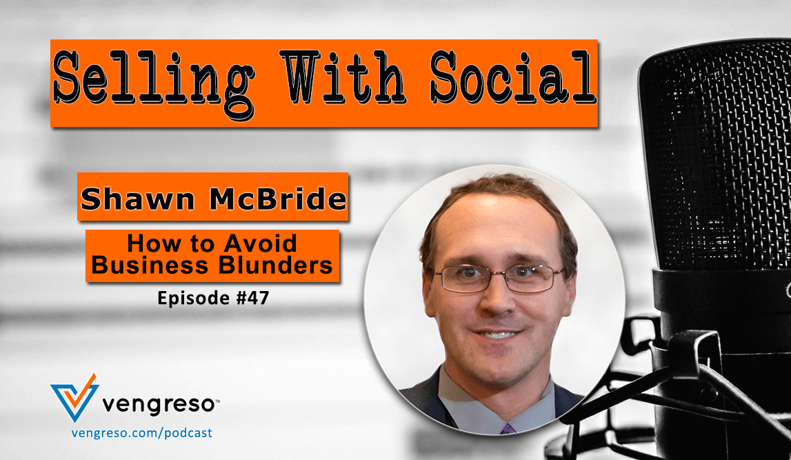 How to Avoid Business Blunders with Shawn McBride