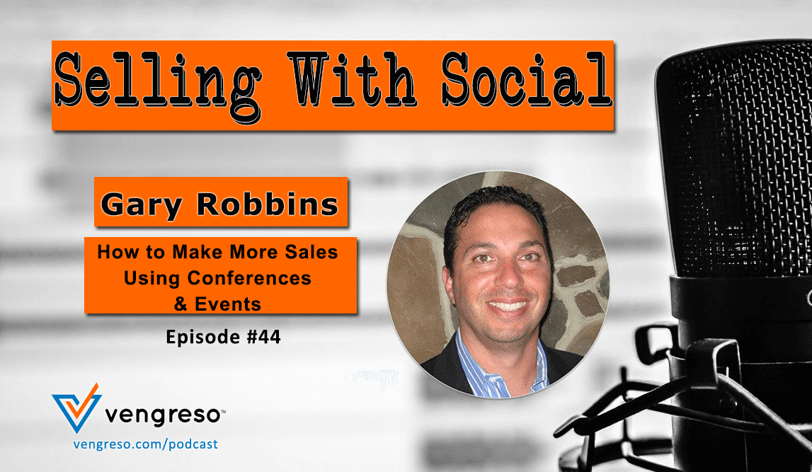 How to make more sales using conferences and events with gary robbins