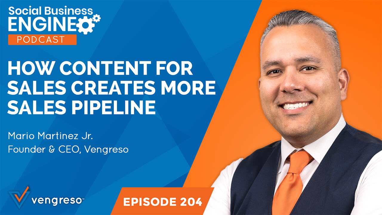 How Content for Sales Creates More Sales Pipeline - Mario Martinez Jr.