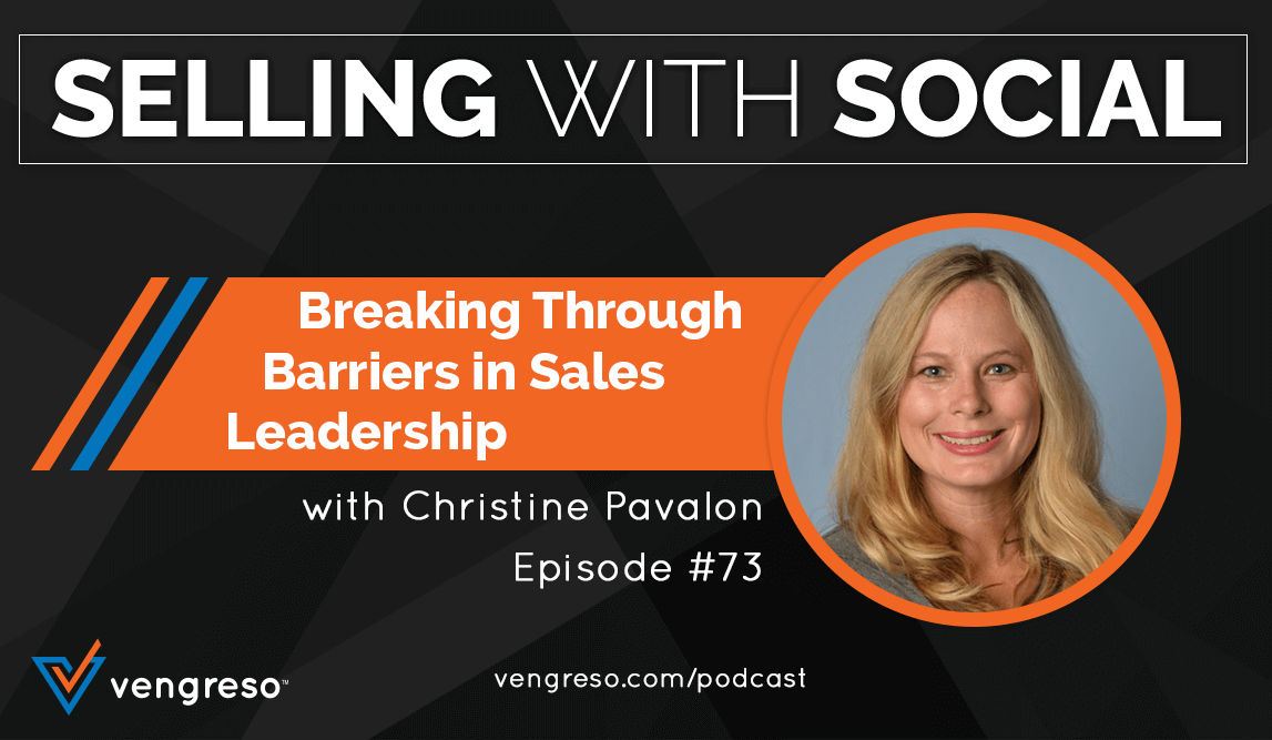 Blog_EP-#73-Breaking-Through-Barriers-in-Sales-Leadership_Christine-Pavalon