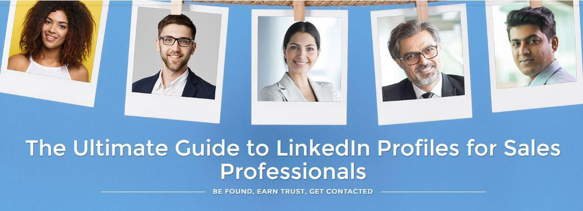 The Ultimate Guide to LinkedIn Profile Optimization for Sales Professionals
