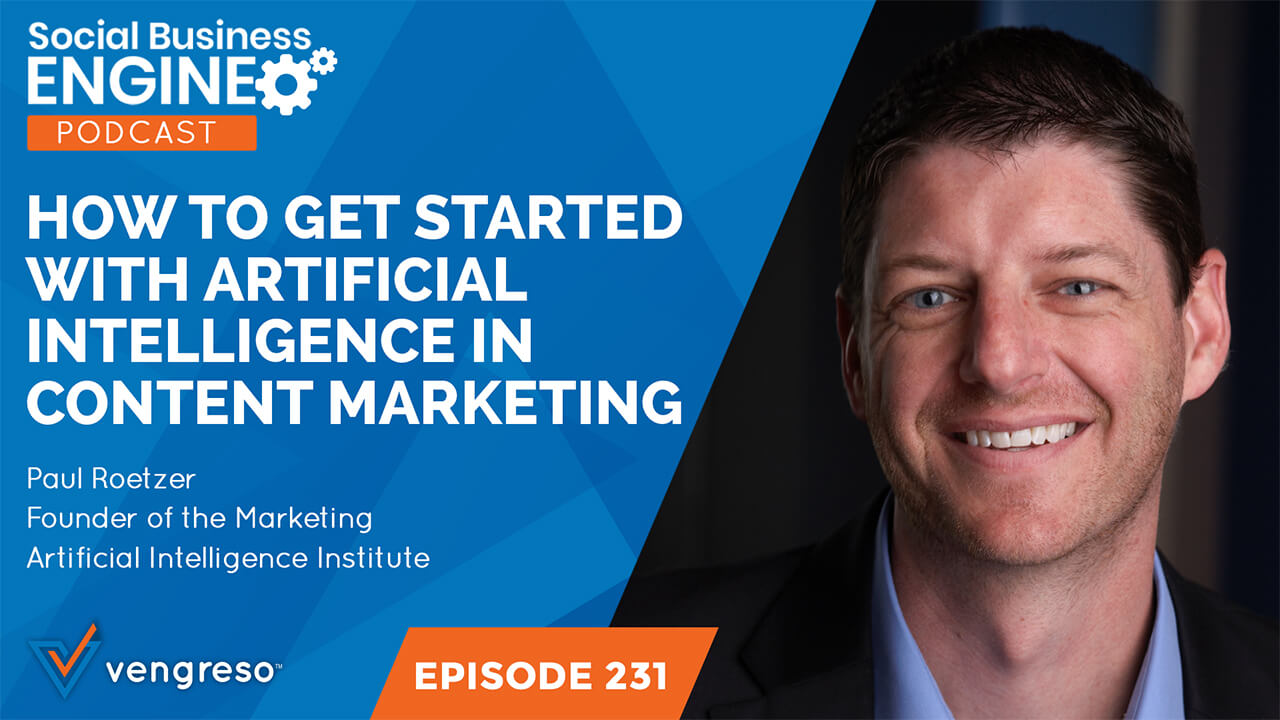 Paul Roetzer podcast interview on artificial intelligence in content marketing