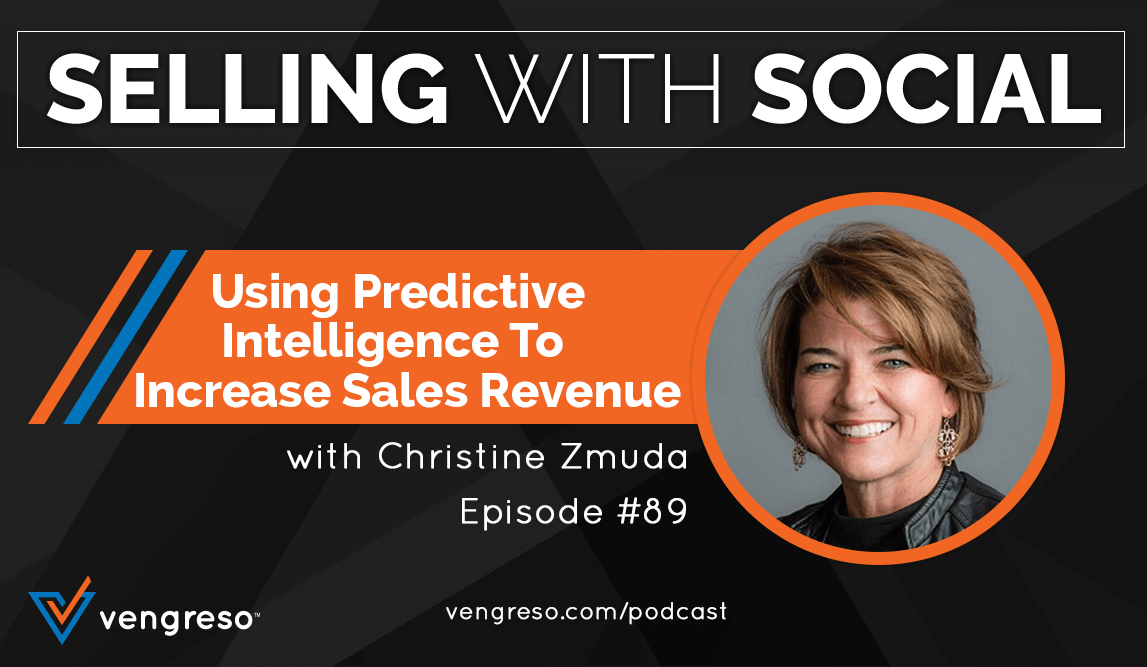 Using Predictive Intelligence To Increase Sales Revenue, with Christine Zmuda, Episode #89