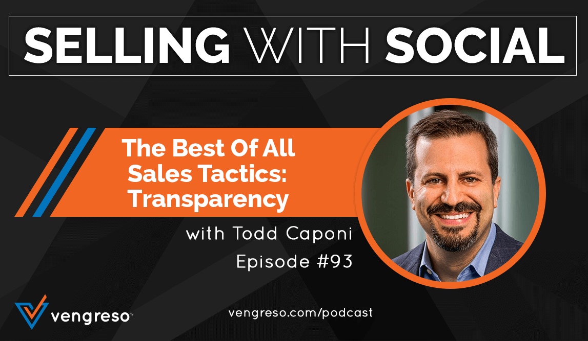 Blog_EP-#93-The-Best-of-All-Sales-Tactics-Transparency_Todd-Caponi