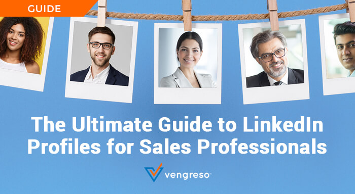 Guide to LinkedIn Profiles for Sales Professionals