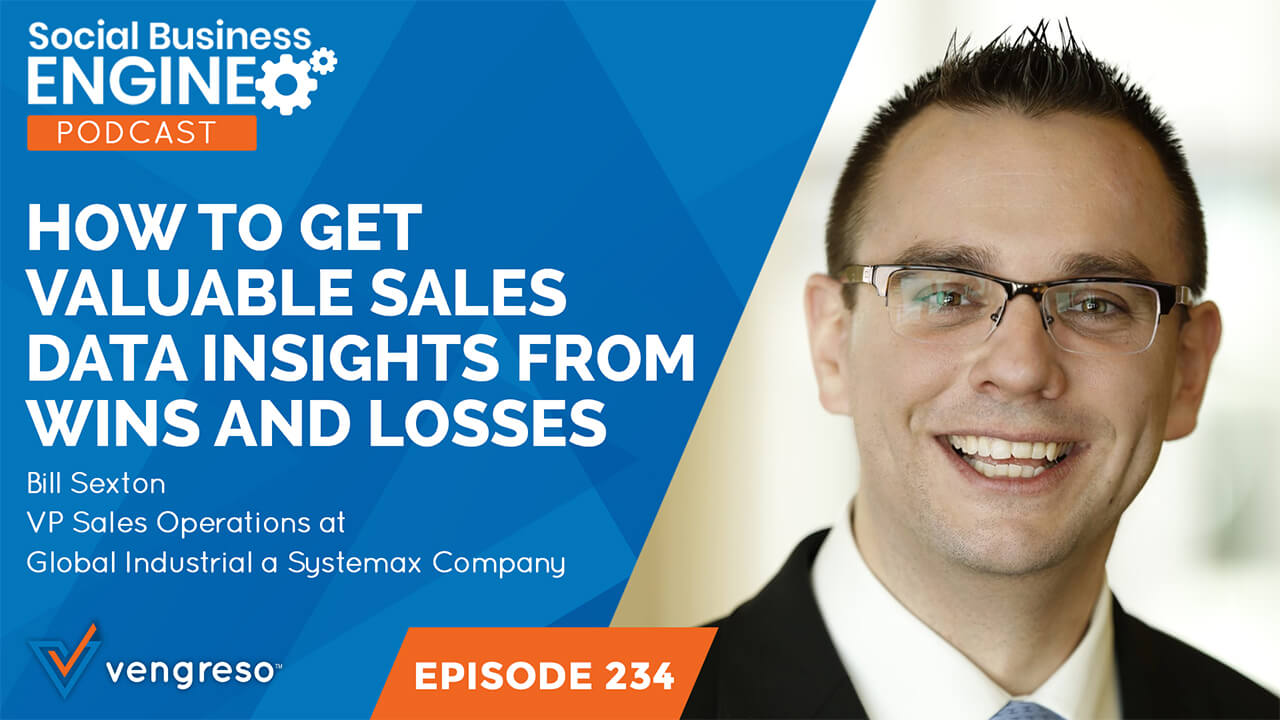 Bill Sexton podcast interview on assessing sales wins and losses using data
