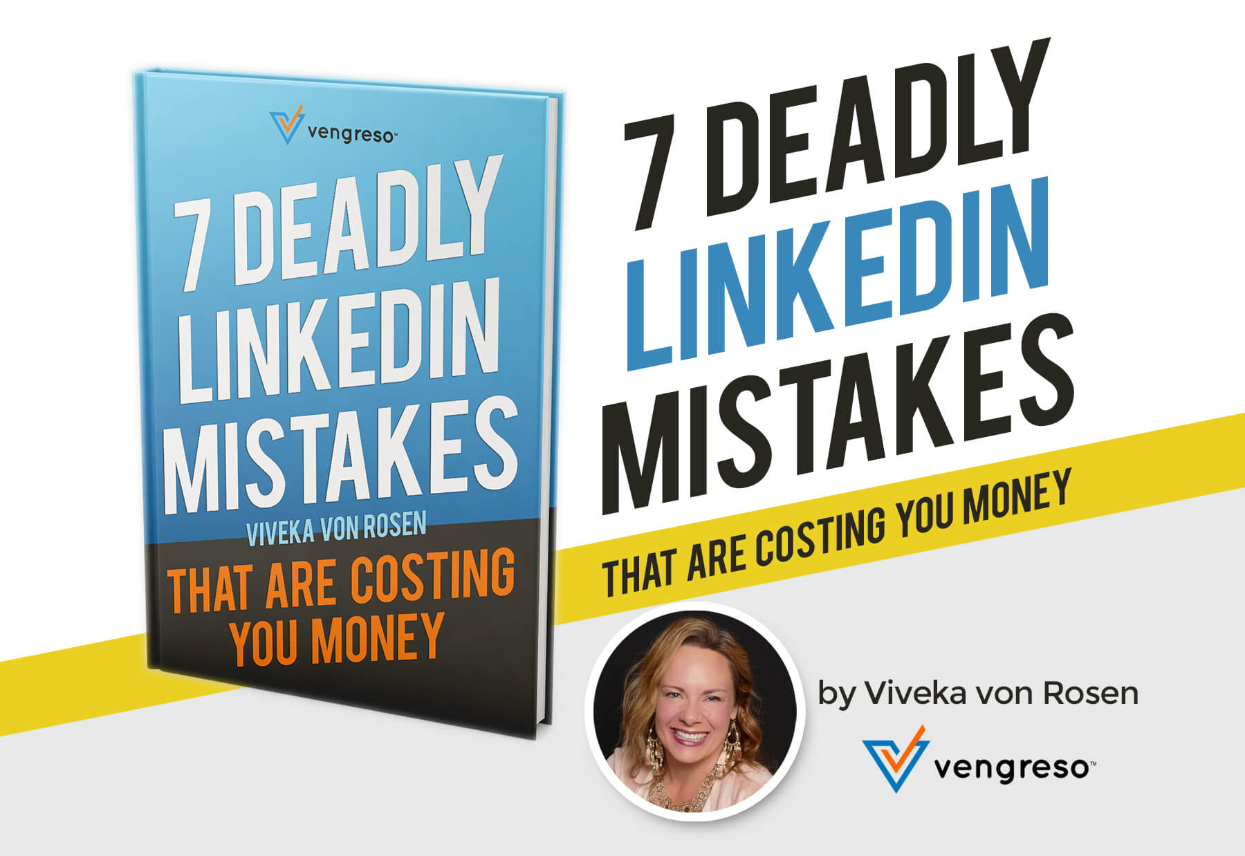 DOWNLOAD NOW! 7 Deadly LinkedIn Sins That Are Costing You Money