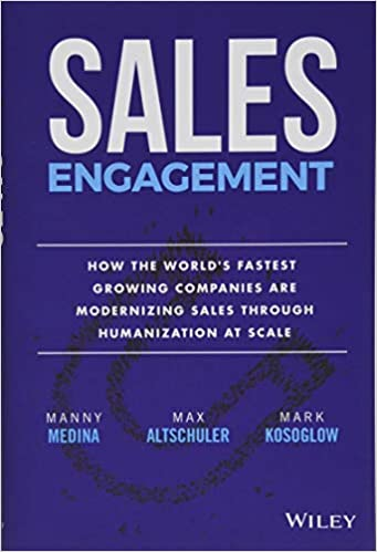 Must read sales book - Sales Engagement by Manny Medina