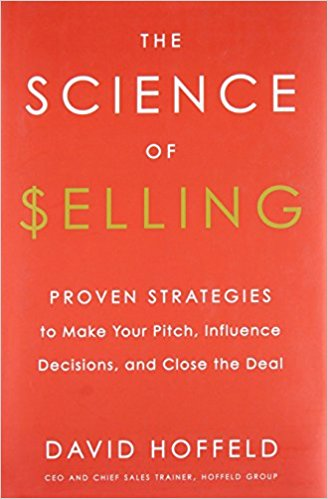 Must read sales book - The Science of Selling by David Hoffeld