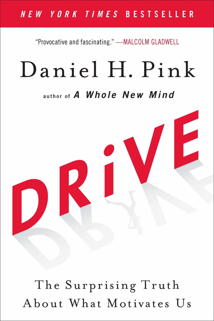 must read sales book - Drive by Daniel Pink
