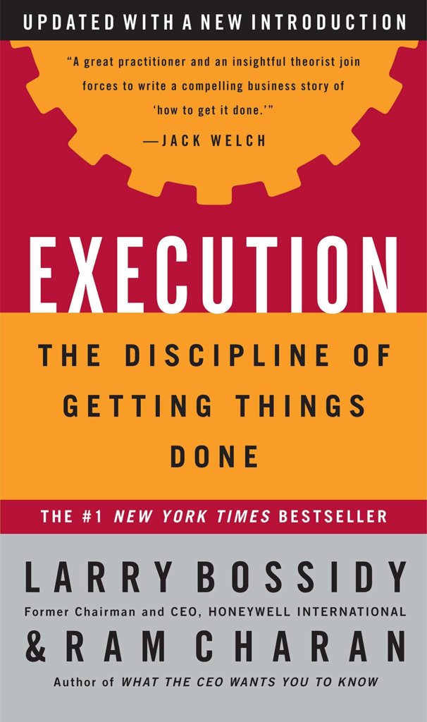 Must read sales book - Execution by Ram Charan and Larry Bossidy