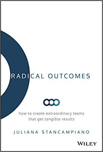 Must read sales book - Radical Outcomes by Juliana Stancampiano