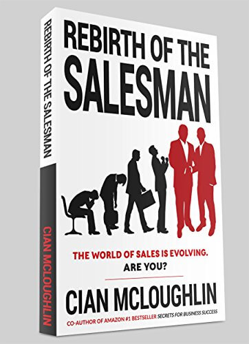 Must read sales book - ReBirth of a Salesman by Cian McLoughlin