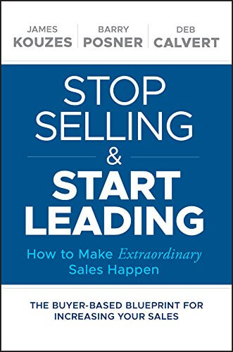 Must read sales book - Stop Selling and Start Leading by Deb Calvert