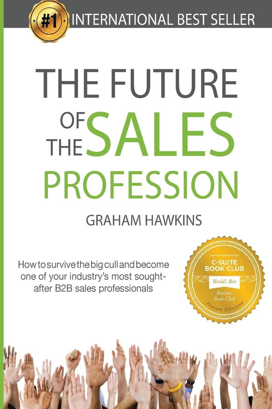 Must read sales book - The Future of the Sales Profession by Graham Hawkins