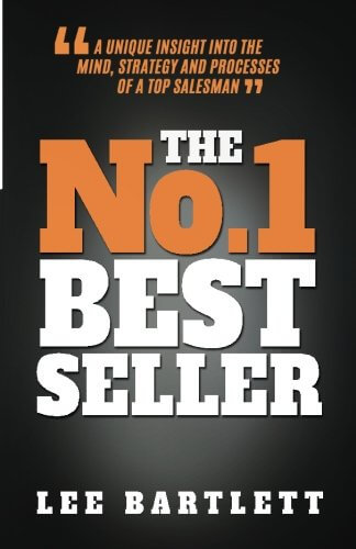 Must read sales book - The No. 1 Best Seller by Lee Bartlett