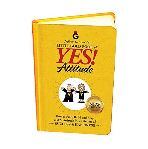 Must read sales book - Yes Attitude by Jeffrey Gitomer