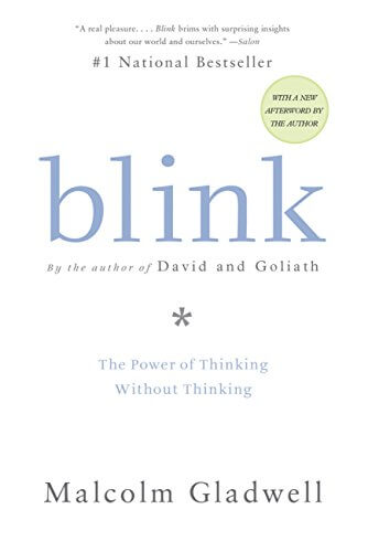 Must read sales book - Blink by Malcolm Gladwell