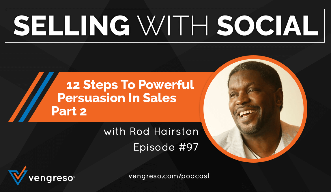 Rod Hairston podcast interview on sales persuasion