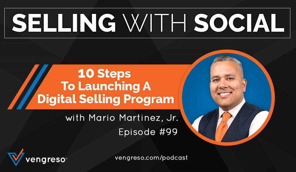 Mario Martinez Jr podcast interview on Launching a Digital Selling Program