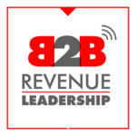 Best Sales Podcasts - B2B Revenue Leadership by Brian Burns