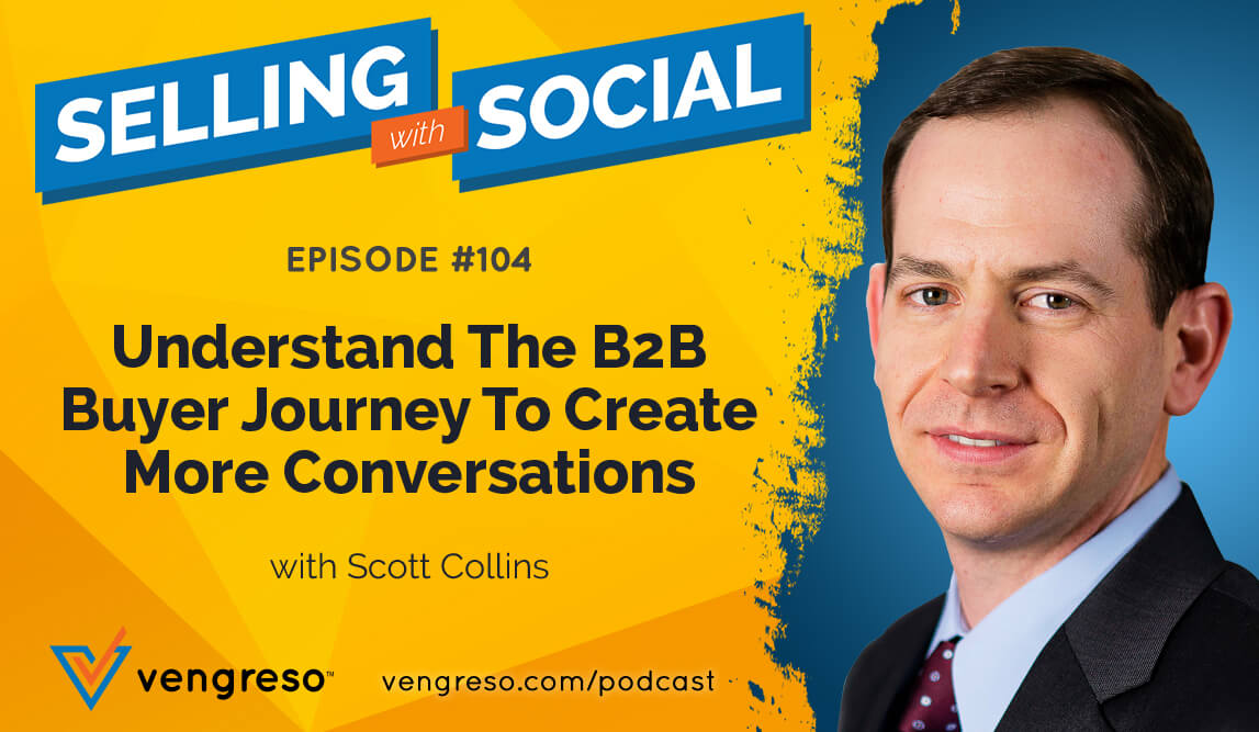 Scott Collins podcast interview on understanding the b2b buyer journey to create more conversations