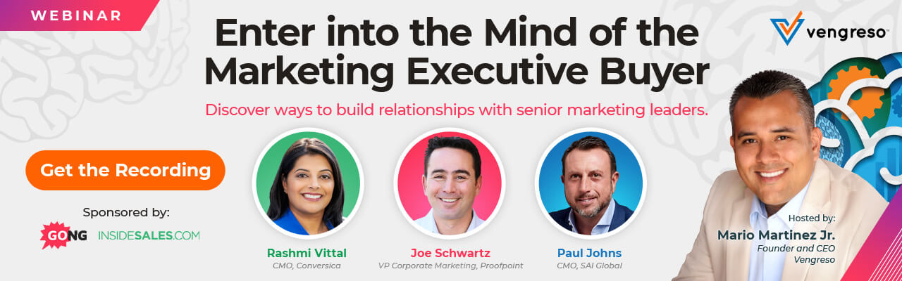Get the Recording to the Enter into the Mind of the Marketing Executive Buyer Webinar