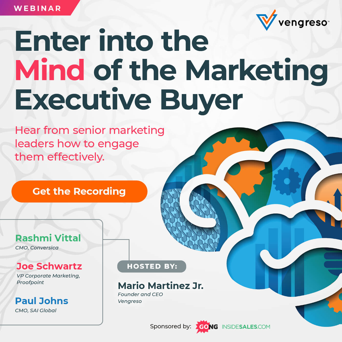 Vengreso Webinar: Enter into the Mind of the Marketing Executive Buyer