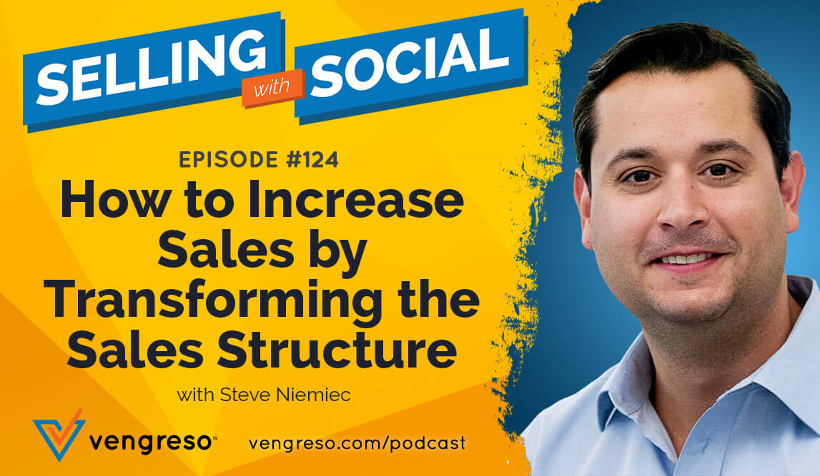 Increase Sales How to do it by Transforming the Sales Structure