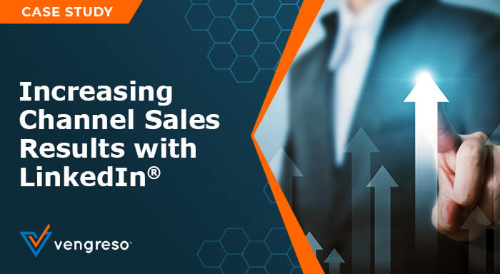 Increasing Channel Sales Results with LinkedIn