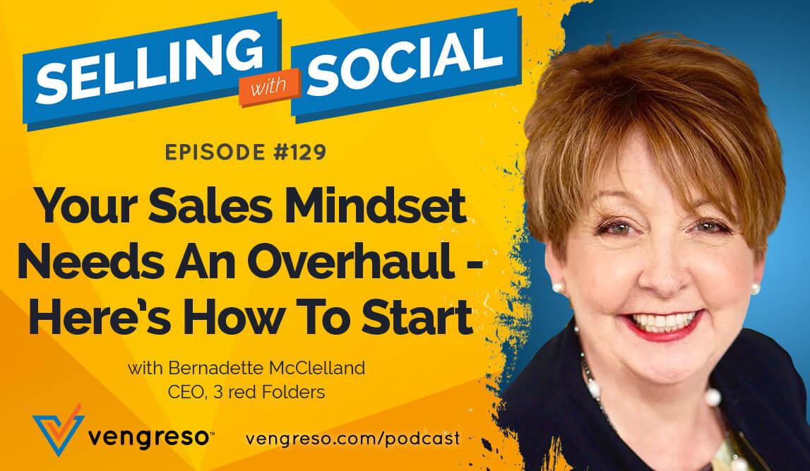 Bernadette McClelland podcast interview on sales mindset