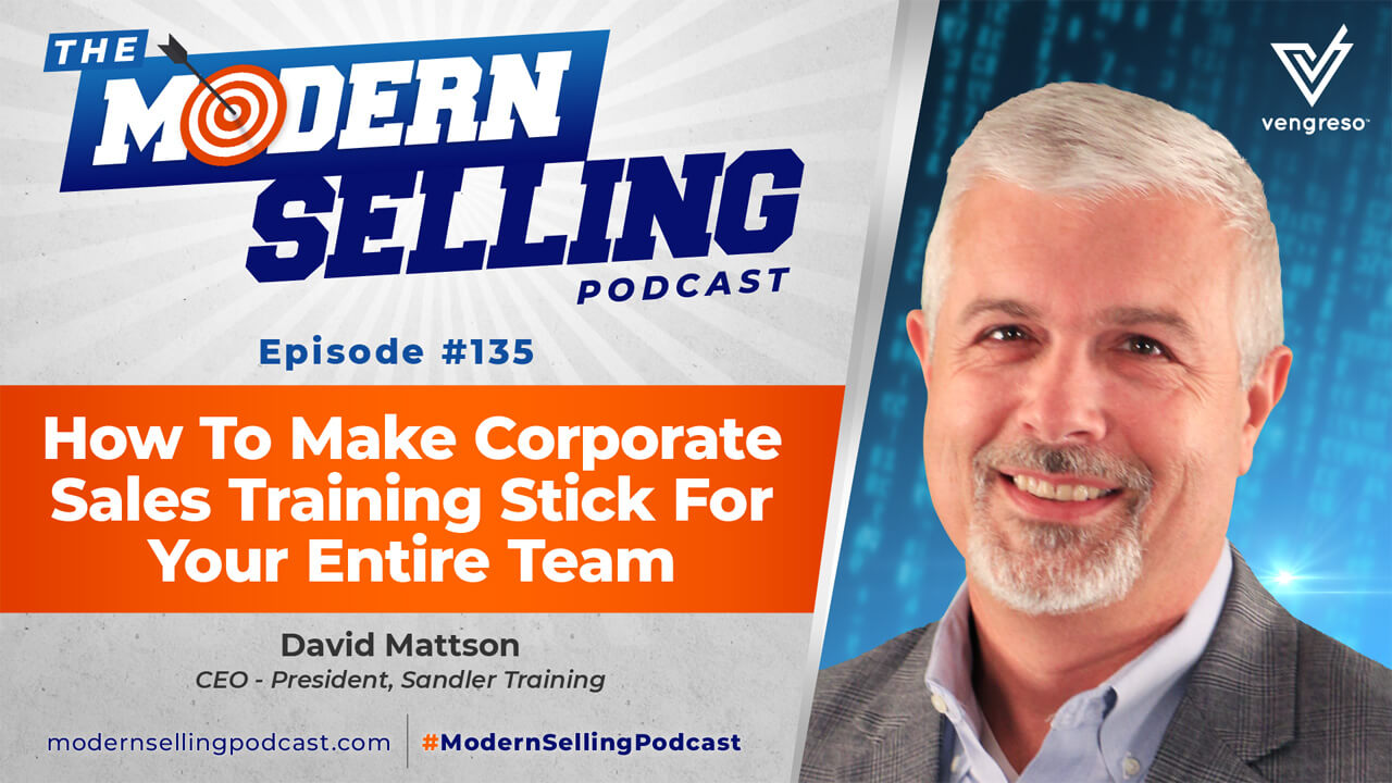 Dave Mattson podcast interview on corporate sales training