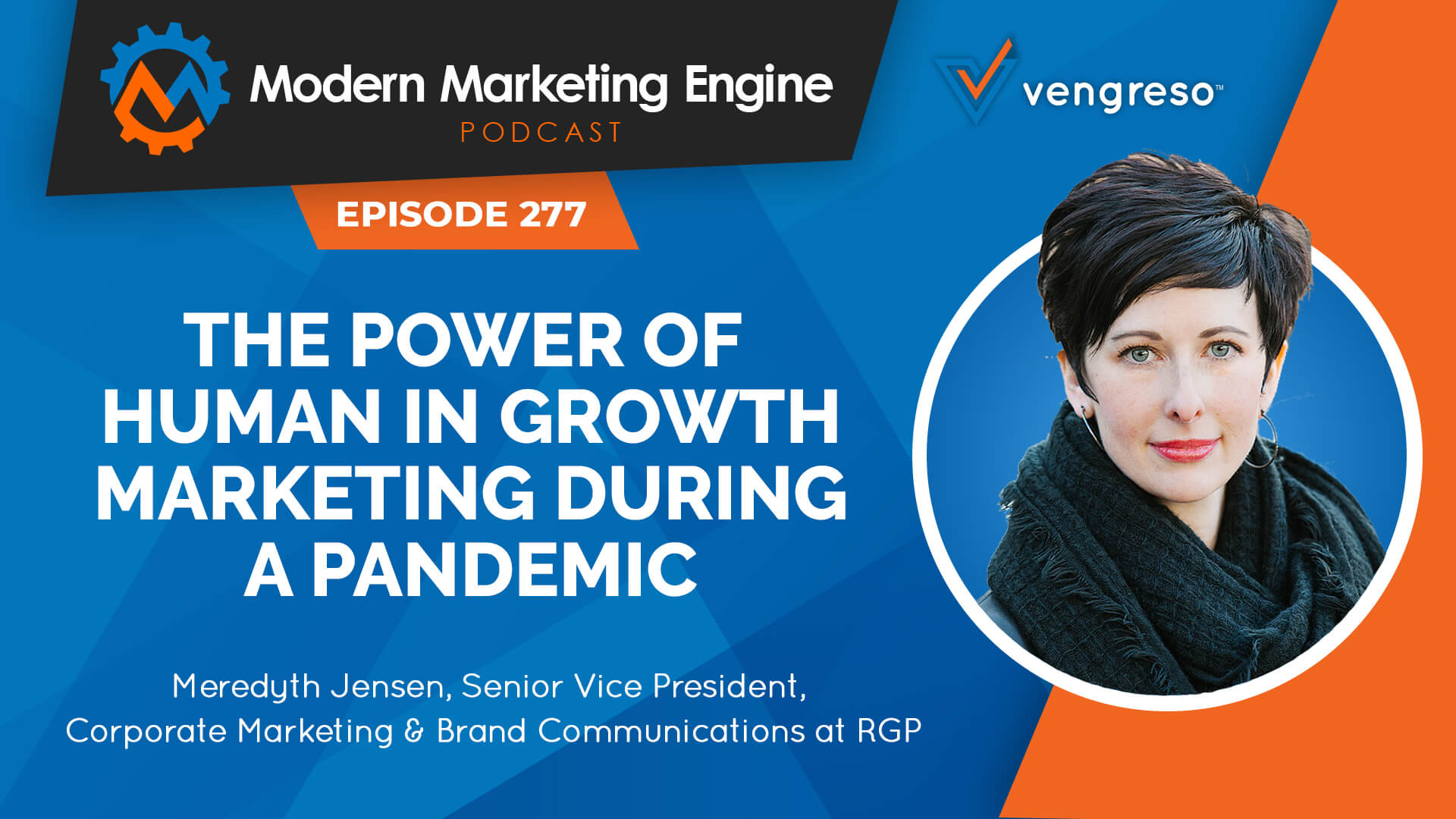 Modern Marketing Engine Podcast 277 - Meredyth Jensen - Growth Marketing