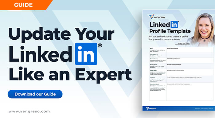 Optimize Your LinkedIn® Profile With the Vengreso Profile Template