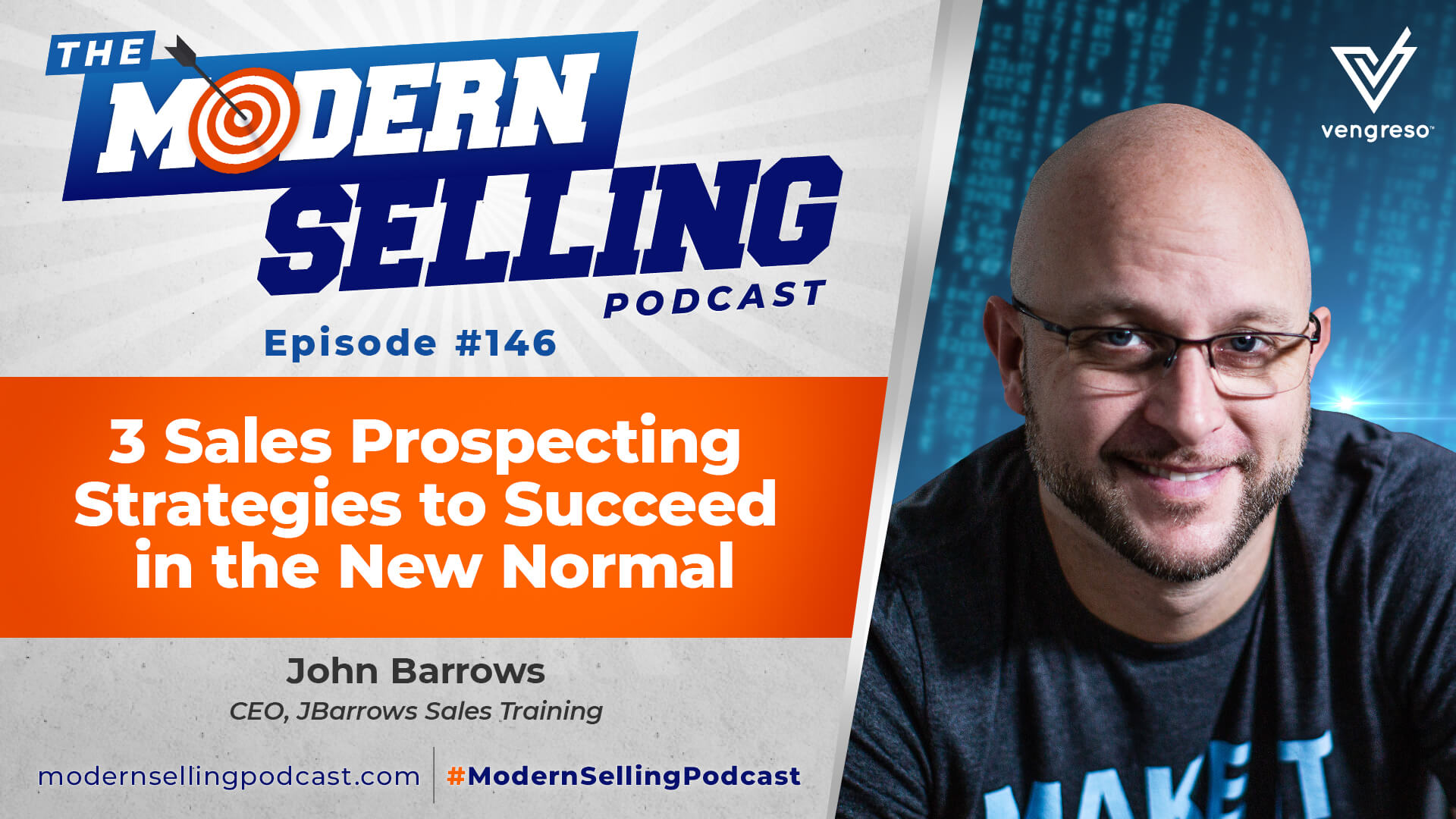 Prospecting Strategies to Succeed in the New Normal, with John Barrows