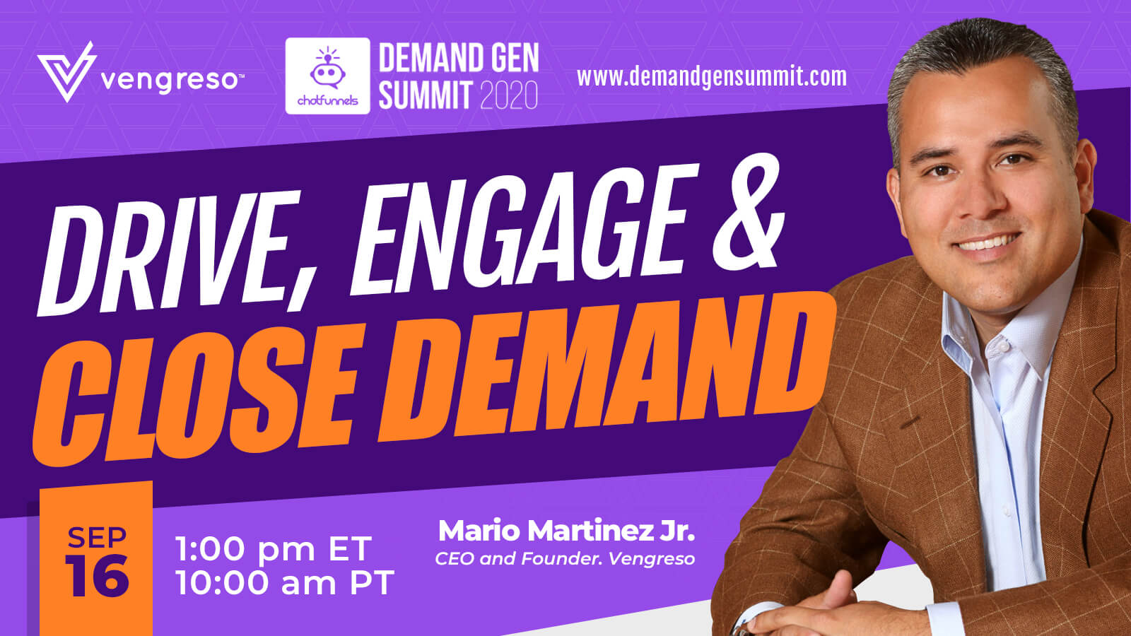 Watch Mario Martinez, Jr. Drive, Engage & Close Demand at Demand Generation Summit 2020