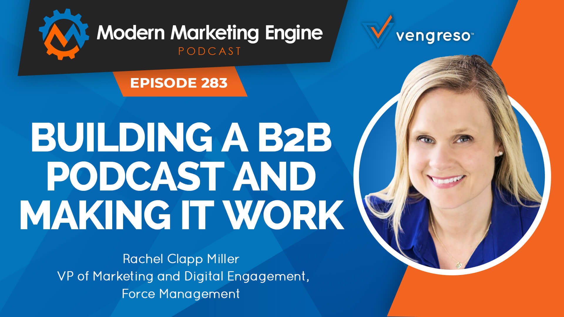 Building a B2B Podcast and Making it Work with Rachel Clapp Miller