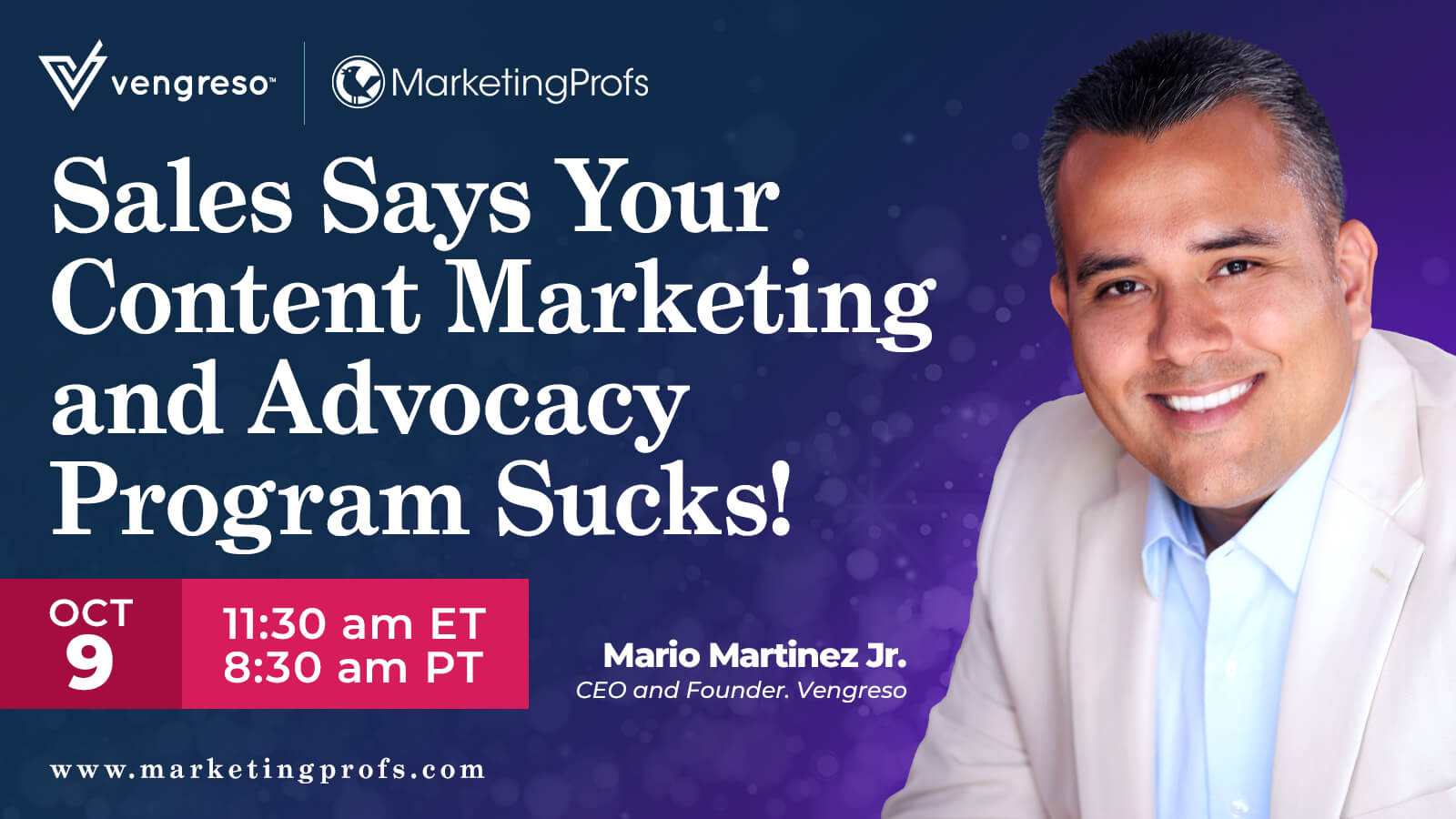 Join Mario Martinez, Jr. for Sales Says Your Content Marketing and Advocacy Program Sucks!