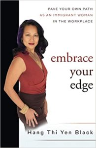 Inclusion in the workplace podcast - Embrace your Edge by Hang Black - Book Cover