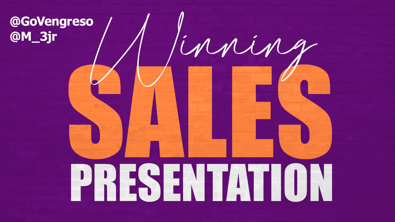 How to Create Winning a Sales Presentation